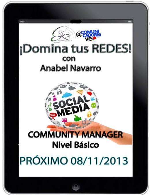 Taller de redes sociales con Anabel Navarro Camero @Thamarana de @ComunicadoresVE, 8 de noviembre en Caracas con @EskaComunica