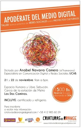 Taller Redes Sociales para Proyectos Cultural conMIGO Anabel Navarro Camero @Thamarana invitan @Ccsdosmascaras y @ComunicadoresVE