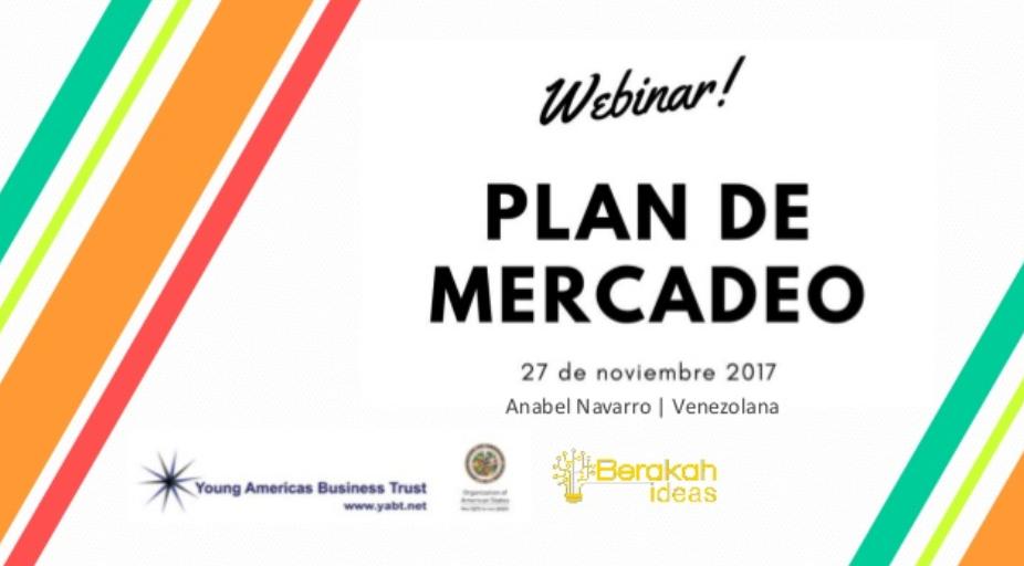 Plan de Mercadeo webinar con el YABT Anabel Navarro Berakah Ideas