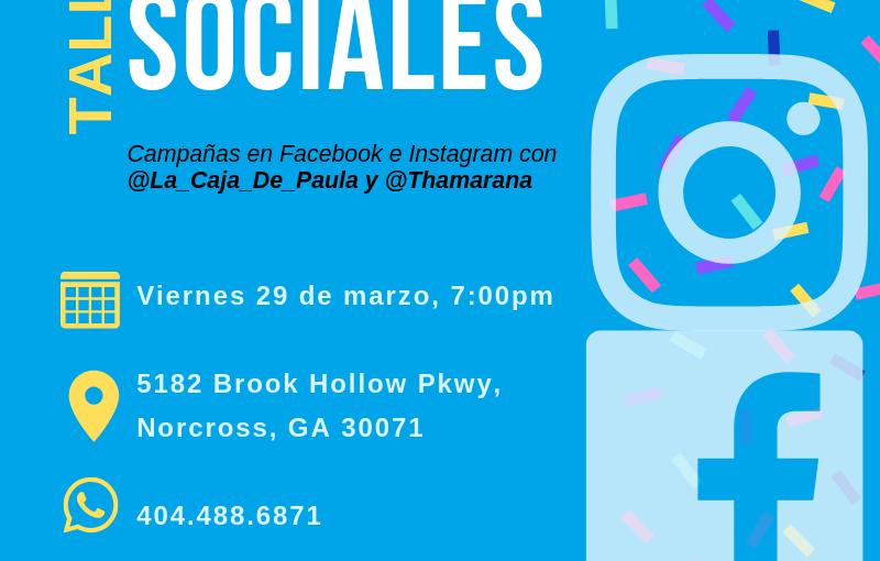 Taller redes sociales: campañas de ADs en Facebook e Instagram para emprendedores Atlanta 29 demarzo