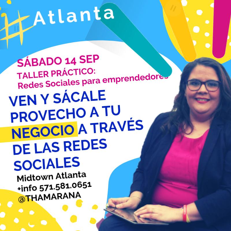 Taller Práctico: Redes Sociales para emprendedores con Anabel Navarro @THAMARANA 24 sep Atlanta